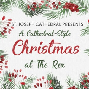 A Cathedral-style Christmas at The Rex Afternoon Show @ The Rex Theatre | Manchester | New Hampshire | United States