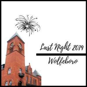 Wolfeboro Last Night 2019! @ Wolfeboro Town Hall   Wolfeboro   New Hampshire   United States