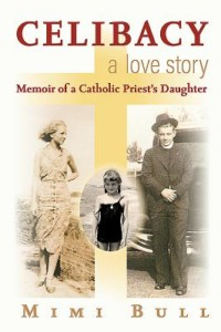 """Celibacy, a Love Story: Memoir of a Catholic Priest's Daughter"" @ Gibosn's Bookstore 