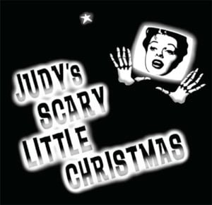 """""""Judy's Scary Little Christmas"""" @ The Majestic Theatre 