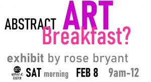 Rose Bryant Abstract Art Breakfast @ Art Up Front Street Studios and Gallery | Exeter | New Hampshire | United States
