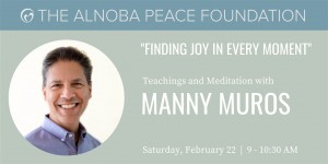 Finding Joy in Every Moment - Teachings and Meditation with Manny Muros @ Alnoba | Kensington | New Hampshire | United States