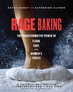 """""""Rage Baking"""" with Katherine Alford and Kathy Gunst @ Gibson's Bookstore 