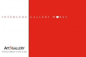 """""""Interlude: Gallery Works"""" @ Art 3 Gallery 