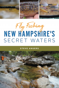 """""""Fly Fishing New Hampshire's Secret Water"""" With Author Steve Angers @ Gibson's Bookstore 