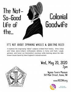 The Not So Good Life of the Colonial Goodwife @ Wyman Tavern Museum | Keene | New Hampshire | United States