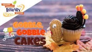 Cuisine Corner Junior: Gobble, Gobble, Cakes @ Orlando Public Library | | |