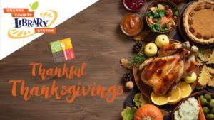 Cuisine Corner: Thankful Thanksgivings @ Orlando Public Library | | |
