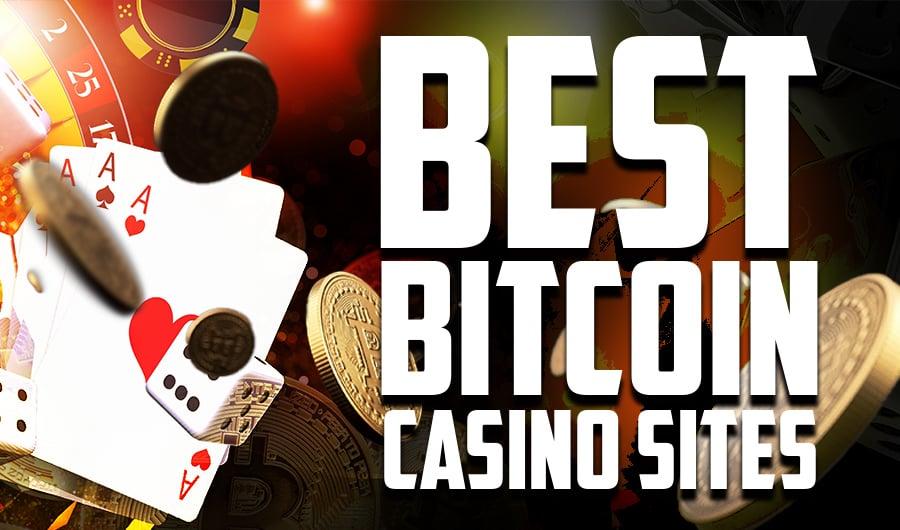 Best Bitcoin Casino Sites