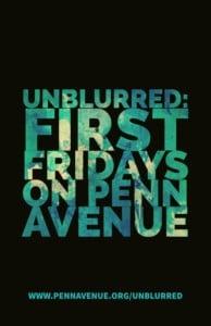 Unblurred: First Fridays on Penn Avenue @ Penn Ave (between Mathilda & Negley Ave)