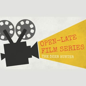Open-Late Film Series: The Deer Hunter @ Heinz History Center |  |  |