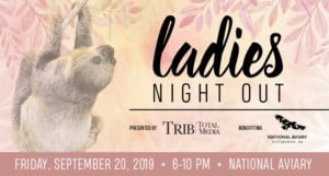 Ladies Night Out @ National Aviary |  |  |
