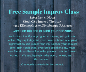 Free Sample Class @ Steel City Improv Theater |  |  |