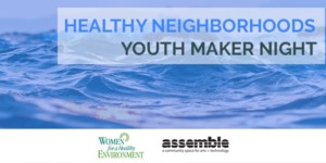 Healthy Neighborhoods: Youth Maker Nights @ Assemble | Pittsburgh | Pennsylvania | United States