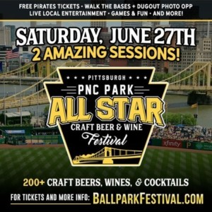 The Pittsburgh All-Star Craft Beer, Wine, and Cocktail Festival @ PNC Park |  |  |