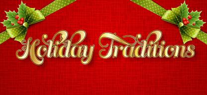 2020 Holiday Traditions Header 416x193
