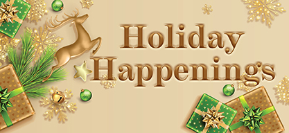 2020 Holiday Happenings Header 416x193