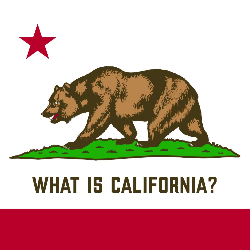 """Cover of Stu VanAirsdale's new podcast; Pictures a rendition of the California state flag with the words """"What is California"""" under it."""