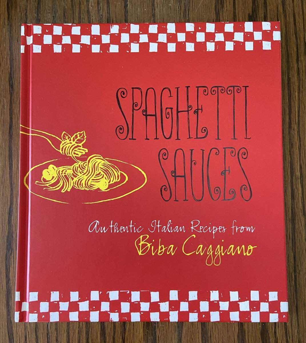 "Biba Caggiano's 2011 cookbook ""Spaghetti Sauces"""