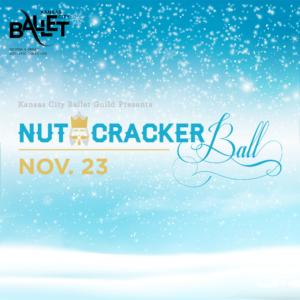 "Kansas City Ballet Guild Presents ""Nutcracker Ball"" @ InterContinental Kansas City at the Plaza        "