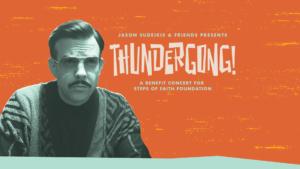 Jason Sudeikis and Friends Present Thundergong! @ Uptown Theater | Kansas City | Missouri | United States