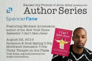 "Author Series - Michael Arceneaux - ""I Can't Date Jesus: Love, Sex, Family, Race and Other Reasons I've Put My Faith in Beyoncé."" @ Unity Temple on the Plaza 