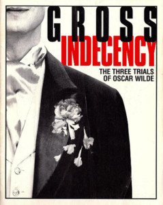 Gross Indecency: The Three Trials of Oscar Wilde @ Metropolitan Ensemble Theatre | Kansas City | Missouri | United States