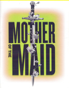 Mother of the Maid @ Metropolitan Ensemble Theatre | Kansas City | Missouri | United States