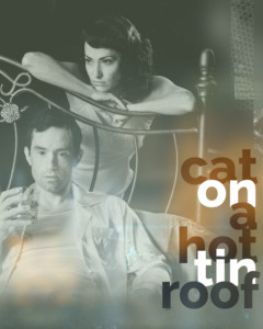 Cat On A Hot Tin Roof @ Kansas City Repertory Theatre | Kansas City | Missouri | United States