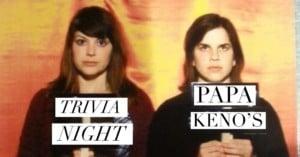Let's Get Trivial at Papa Keno's Pizzeria Overland Park @ Papa Keno's Overland Park | Overland Park | Kansas | United States