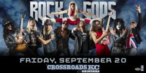 Rock Gods @ CrossroadsKC | Kansas City | Missouri | United States