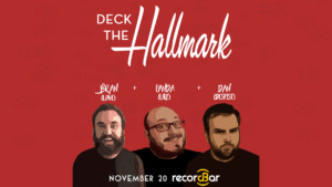 Deck the Hallmark @ recordBar | Kansas City | Missouri | United States