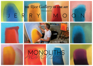 Jerry Moon - Monoliths @ The Rice Gallery of Fine Art | Overland Park | Kansas | United States