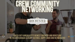 Crew Community Networking at Rochester Brewing & Roasting @ Rochester Brewing and Roasting Co. | Kansas City | Missouri | United States