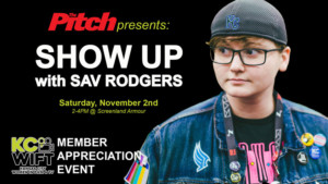 Show Up with Sav: a KCWIFT Event @ Screenland Armour | North Kansas City | Missouri | United States