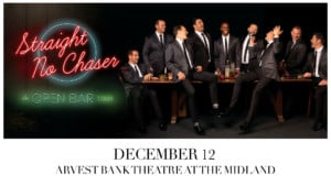 Straight No Chaser @ Arvest Bank Theatre at The Midland | Kansas City | Missouri | United States