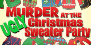 Murder at the Ugly Christmas Sweater Party @ The Temple | Kansas City | Missouri | United States