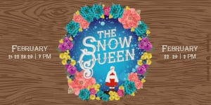 The Snow Queen @ Lawrence Arts Center | Lawrence | Kansas | United States