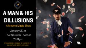 A Man and His Dillusions: A Modern Magic Show @ Warwick Theater | Kansas City | Missouri | United States