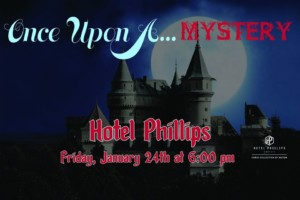 Once Upon A Mystery @ Hotel Phillips | Kansas City | Missouri | United States
