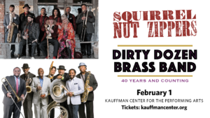 Squirrel Nut Zippers and The Dirty Dozen Brass Band @ Kauffman Center for the Performing Arts
