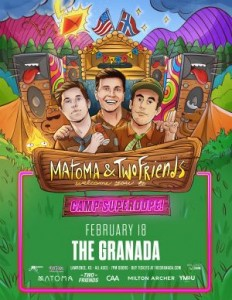 Matoma & Two Friends @ The Granada | Lawrence | Kansas | United States