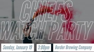 Chiefs AFC Championship Watch Party at Border Brew Co @ Border Brewing Company | Kansas City | Missouri | United States