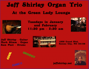 Jeff Shirley Organ Trio @ Green Lady Louge | Kansas City | Missouri | United States