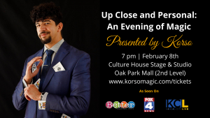 Up Close and Personal: An Evening of Magic @ The Culture House Stage & Studio at Oak Park Mall | Overland Park | Kansas | United States