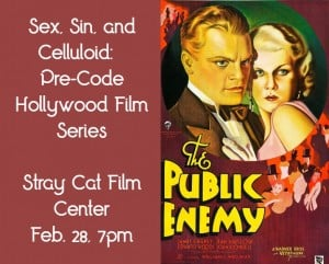 Sex, Sin, and Celluloid: Pre-Code Hollywood @ Stray Cat Film Center | Kansas City | Missouri | United States