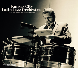 Pablo Sanhueza & Kansas City Latin Jazz Orchestra @ The Blue Room | Kansas City | Missouri | United States