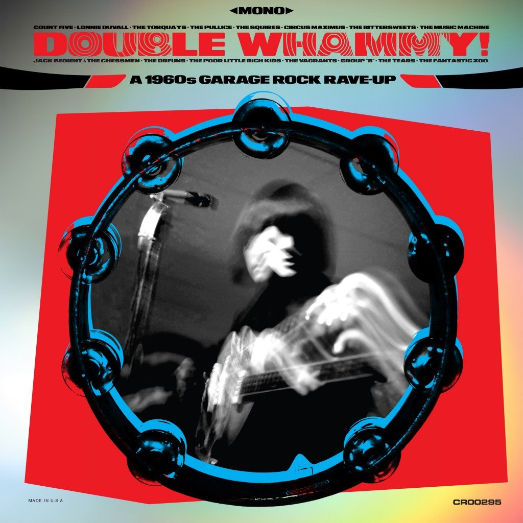 'double Whammy! A 1960s Garage Rock Rave Up'
