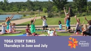 Yoga Story Times @ Tulsa Botanic Garden | Tulsa | Oklahoma | United States