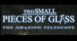 "Public Show: ""Two Small Pieces of Glass"" @ University of Memphis Lambuth MD Anderson Planetarium"